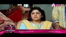 Kaneez Episode 90 Full Aplus Drama July 11, 2015