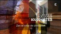 Sagesses Bouddhistes - 2015.04.19 - ZEN et crise de civilisation - 1ère partie