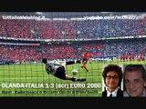 OLANDA-ITALIA 1-3 ai rigori - Radiocronaca di Riccardo Cucchi & Bruno Gentili (Euro 2000) Radio Rai