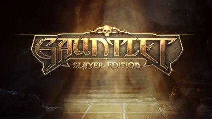 Trailer de Lancement de Gauntlet : Slayer Edition
