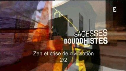 Sagesses Bouddhistes - 2015.04.26 - ZEN et crise de civilisation - 2ème partie