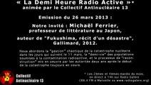 La Demi-Heure Radio Active 26 mars 2013 : entretien avec Michaël Ferrier, auteur