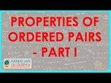 596.Class XI - CBSE, ICSE, NCERT -  Properties of ordered pairs - Part I
