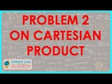 598.Class XI - CBSE, ICSE, NCERT -  Problem 2on Cartesian Product