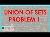 460.$ CBSE  Maths Class XI, ICSE Maths Class 11-   Union of sets - Problem 1