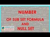 479.$ CBSE  Maths Class XI, ICSE Maths Class 11-   Number of sub set formula and Null set