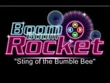 Boom Boom Rocket - Sting of the Bumble bee