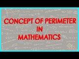 142-CBSE Class VI Maths,  ICSE Class VI Maths -  Concept of Perimeter in Mathematics