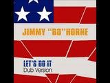Jimmy Bo Horne   Let's do it