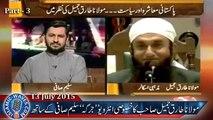 Maulana Tariq Jameel Exclusive Interview On JIRGA With Saleem Safi 13th Jul 2015 Part 3