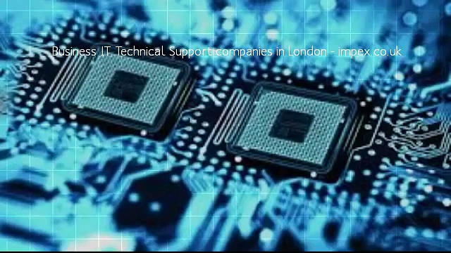 IT and technical Support Services companies  in London …