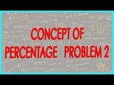 160-$ CBSE Class VI Maths,  ICSE Class VI Maths -  Concept of percentage   Problem 2