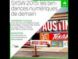 Midi Lab: SXSW 2015, les tendances du web de demain