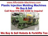 Used Plastic Injection Mold Machines Buy And Sell 616-200-4308