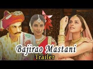 Bajirao Mastani Official Trailer ft. Ranveer Singh, Deepika Padukone & Priyanka Chopra Releases