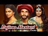 Bajirao Mastani Official Trailer starring Ranveer Singh, Deepika Padukone & Priyanka Chopra Releases
