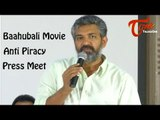 Baahubali Movie Anti Piracy Press Meet || S S Rajamouli
