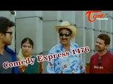 Comedy Express 1476  || B 2 B || Latest Telugu Comedy Scenes || TeluguOne