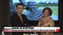 Arirang TV launches 24-hour channel on UN In-house Network