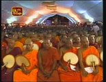 Pirith chanted with 2500 Maha Sangha (Buddhist Monks)