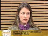 Conexão Pública - Gestão de Unidades de Conservação Ambiental no Brasil - 02/08/13