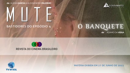 MUTE - Revista do Cinema Brasileiro │TV Brasil