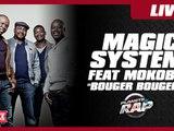 """Magic System feat. Mokobé """"Bouger Bouger"""" en live dans Planète Rap !"""