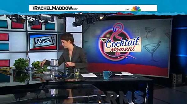 Rachel Maddow  Mojito, Not Health Food
