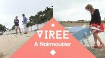 Les virées de l'été : Virée à Noirmoutier