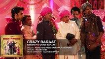 ♫ Crazy Baraat - Crazy Barat - || Full AUDIO Song || - Film Baankey ki Crazy Baraat - Full HD - Entertainment City