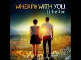 JJ Heller - When I'm With You - Boat Song - [Lyrics]