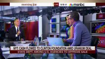 • Morning Joe Torpedoes Hillary Clinton Defender Howard Dean • Clinton Cash • 4/2315 •