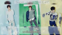 [Karaoke+Thaisub] Super Junior - We Can