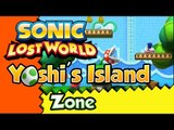 Sonic Lost World (WiiU) Gameplay - Yoshi's Island Zone