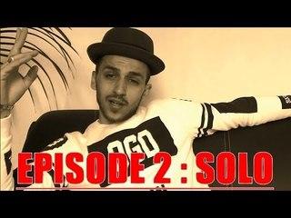 Episode 2 : Ridsa - SOLO