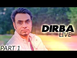 Dirba Live - Babbu Maan Live Part 1