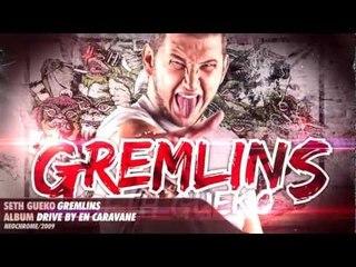 Seth Gueko | Gremlins | Album : Drive-by en caravane