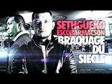Seth Gueko ft. Escobar Macson | Braquage du Siècle | Album : Patate de Forain
