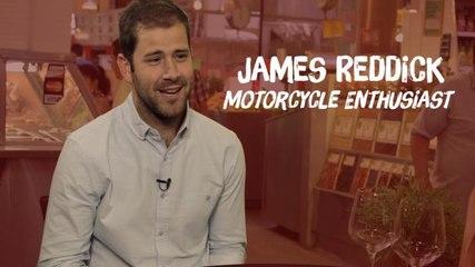 James Reddick  - Motorcycle Enthusiast