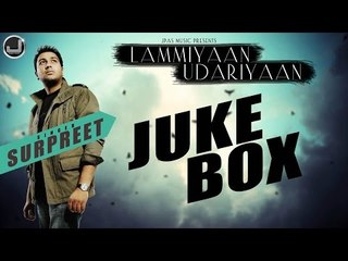 Lammiyaan Udariyaan | Surpreet | Jukebox | Full Album | Japas Music