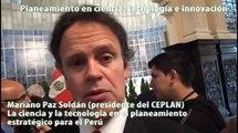 La ciencia y la tecnología en el planeamiento estratégico para el Perú. Mariano Paz Soldán