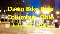 Columbus Ohio Night and Dawn Bike Riding 07-17-15