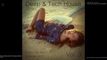Deep & Tech House Music Hits Mix Summer 2015 Vol. 3 by X-Kom (Teaser)