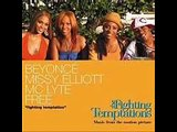 BEYONCE MISSY ELLIOT TMC LYTE FREE-FIGHTING TEMPTATIONS
