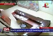 Ayacucho: sujeto intenta violar a su enamorada en hotel