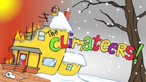 "Global Warming Skeptics Meet ""The Climateers!"""