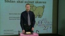 """""""Sådan skal svinet skæres"""" ved Bjarne Kjær Ersbøll, Professor, DTU Informatik"""