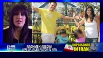 America : Wife of Christian Pastor Saeed Abedini imprisoned in Iran speaks out (Nov 25, 2013