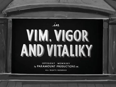 Vim, Vigor and Vitaliky