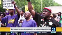 NY protesters demand justice for police chokehold victim